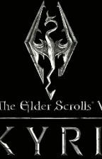 The Elder Scrolls V: Skyrim (fanfic) by LittleOwlStory