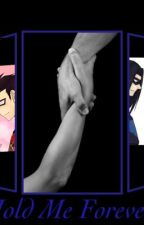 Hold Me Forever by Nyx-Ships