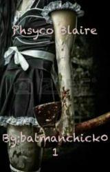 Phsyco Blaire by batmanchick01