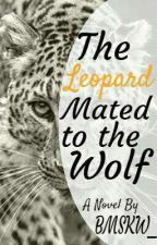 The Leopard Mated to the Wolf (BoyxBoy-Short Story) by BMSKW_