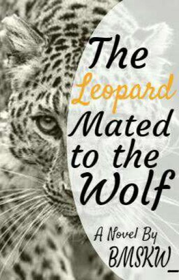 The Leopard Mated to the Wolf (BoyxBoy-Short Story)