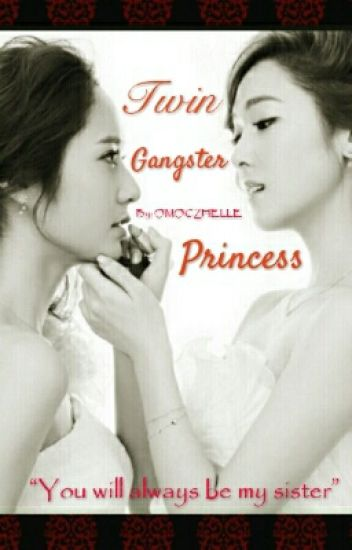 Twin Gangster Princess
