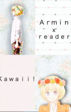 (aot) Armin x reader - kawaii! by falconlover4thewin