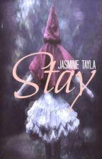 Stay by JazzTayla