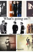 What's going on?! (Ziam&Larry&Nosh FF) ON HOLD by LenaPayne1D
