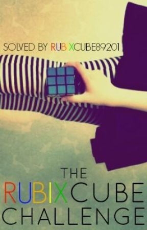 The Rubix Cube Challenge (Stopped) by RubixCube89201