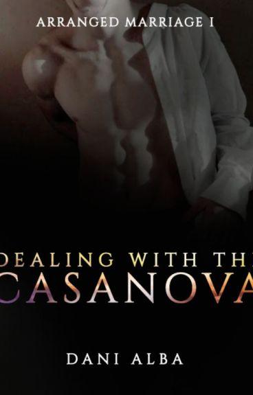 ARRANGED MARRIAGE The Casanova