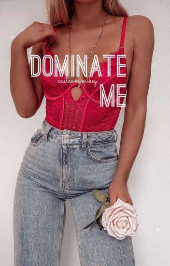 Dominate Me (sequel to Punish Me)
