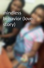 mindless behavior (love story) by cute_destiny123