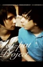 The Pen-Pal project. {Phan-fiction} by phanisreal