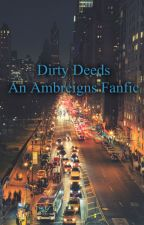 Dirty Deeds ~An Ambreigns Fanfic by Bands_And_Wrestling