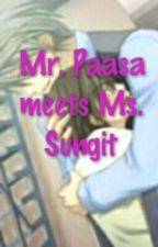 Mr. Paasa meets Ms. Sungit by bebebs_1015