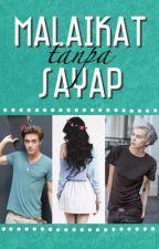 Malaikat Tanpa Sayap [unpublished] by deviloreo