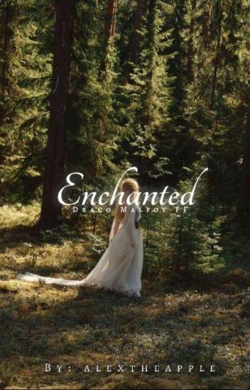 enchanted • draco malfoy