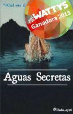 Aguas Secretas by Thalia_NY26