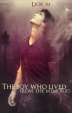 The boy who lived from the memories by lili20083