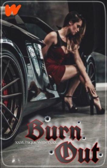 Burn Out (#wattys2019)
