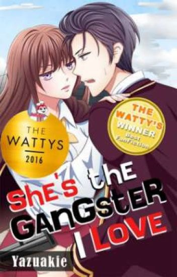 She's The GANGSTER I Love #Wattys2016 [Forever Love with Jadine Winner]