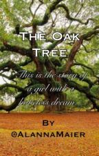 The Oak Tree (On Hold) by wintcrsoldicr