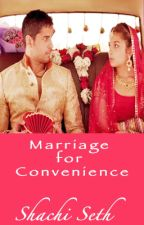 Marriage For Convenience(completed) by shachiseth