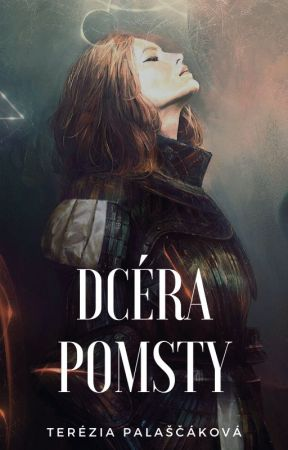 Dcéra pomsty │Jednorazovka by Teryii96