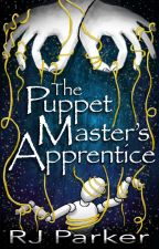 The Puppet Master's Apprentice by BrooklynTuesday
