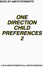 One direction child preferences 2 by amethystmisfits