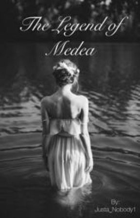 The Legend of Medea by Justa_Nobody1
