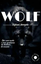 Wolf|| In Revisione by nogitsune_divergente