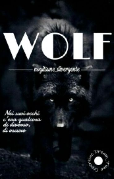 Wolf|| In Revisione