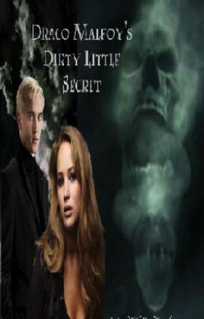Draco Malfoy's Dirty Little Secret by BeautifullySimple