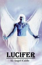 Lucifer: El Ángel Caído by Daviel-R