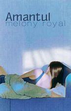 Amantul by MelonyRoyal