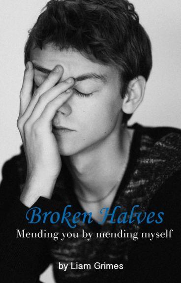 Broken Halves - Mending you by mending myself (Newtmas)