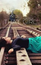 That Girl by Elizabethtj_9
