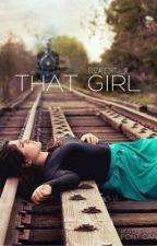 That Girl by Elizabethtj_9
