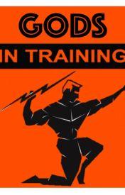 Gods in Training by Daytonius