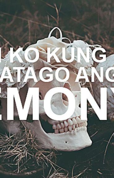 Alam Ko Kung Saan Nagtatago Ang Mga Demonyo by taoris