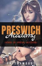 Preswich School of Special Abilities by Eatthywords