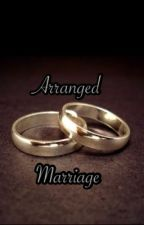 Arranged marriage (complete) by julliennemay