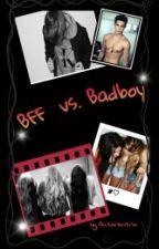 BFF vs. Badboy by Autorentrio