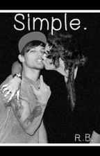 Simple. [Larry Stylinson] by LarryStylinson1769