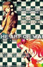 The Art Of War - A Kano Shuuya x OC Oneshot Saga by Loki-Roki