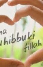 Ana Uhibbuki Fillah by NahdiarPutry
