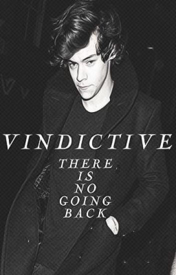 Vindictive ~ Harry Styles FanFiction (Russian Translation)