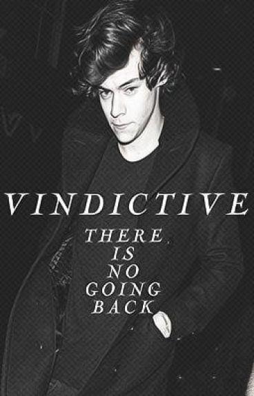 Vindictive ~ Harry Styles FanFiction (Russian Translation)