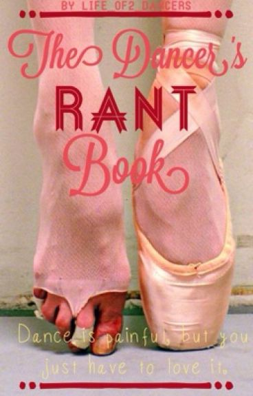 The Dancer's Rant Book