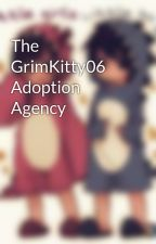 The GrimKitty06 Adoption Agency by grimkitty06