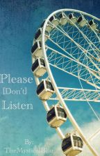 Please [Don't] Listen (JackSepticEye Fanfiction) by TheMysticalBlur