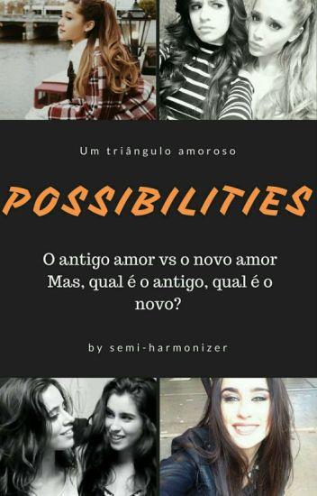 Possibilities (Camren)
